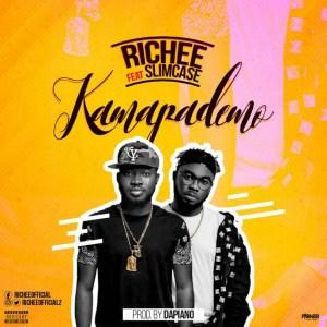 Richee - Kamapademo (Remix) feat Slimcase